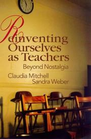 Cover of: Reinventing Ourselves as Teachers
