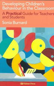 Cover of: Developing children's behaviour in the classroom