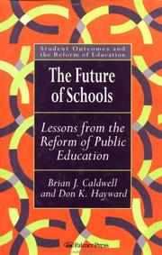 Cover of: The future of schools: lessons from the reform of public education