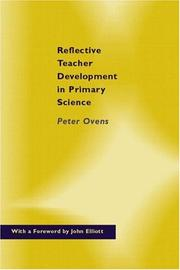 Cover of: Reflective Teacher Development in Primary Science | Dr Peter Ovens