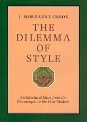 Cover of: dilemma of style | J. Mordaunt Crook