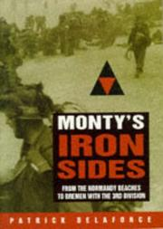 Cover of: Monty's iron sides: from the Normandy beaches to Bremen with the 3rd Division