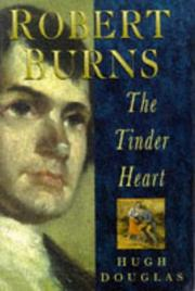 Cover of: Robert Burns, the tinder heart