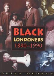 Cover of: Black Londoners, 1880-1990