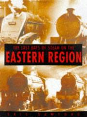Cover of: The last days of steam on the Eastern Region