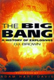 Cover of: The big bang | Brown, G. I.