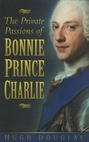 Cover of: The private passions of Bonnie Prince Charlie