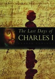 Cover of: The last days of Charles I