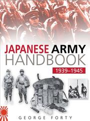 Cover of: The Japanese Army Handbook 1935-1945