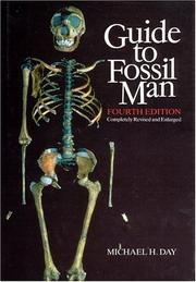 Cover of: Guide to fossil man | Michael H. Day
