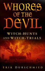Cover of: Whores of the devil: Witch-Hunts and Witch-Trials