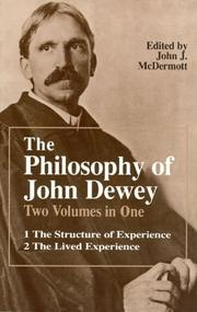 Cover of: The philosophy of John Dewey
