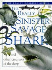 Cover of: The Really Sinister Savage Shark (The Really Horrible Guides)