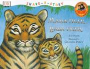 Cover of: Mama Tiger, Baba Tiger (Share-a-story)