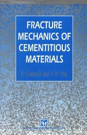 Cover of: Fracture mechanics of cementitious materials | Brian Cotterell