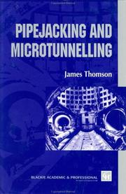 Cover of: Pipejacking and microtunnelling | Thomson, James C.