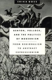 Benton, Pollock, and the politics of modernism by Erika Doss