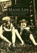 Cover of: Maine life at the turn of the century through the photographs of Nettie Cummings Maxim | Nettie Cummings Maxim