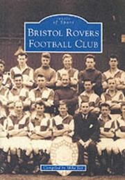 Cover of: Bristol Rovers Football Club (Images of Sport)