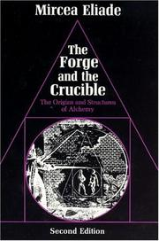 Cover of: The forge and the crucible | Mircea Eliade