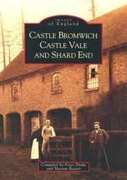 Cover of: Castle Bromwich, Castle Vale and Shard End (Images of England) | Drake, Peter.