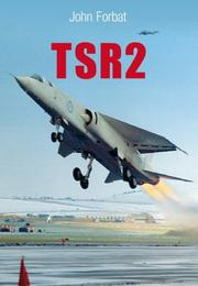 Cover of: TSR2 | John Forbet