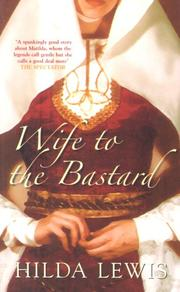 Cover of: Wife to the Bastard | Lewis, Hilda.