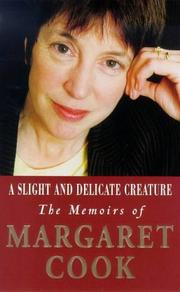 Cover of: A Slight and Delicate Creature
