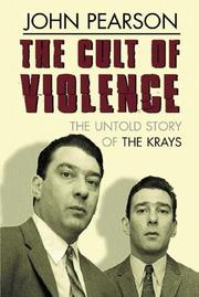 The cult of violence by Pearson, John