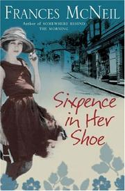 Cover of: Sixpence in Her Shoe | Frances McNeil