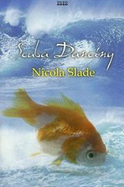 Cover of: Scuba Dancing | Nicola Slade