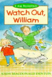 Cover of: Watch Out William (I Am Reading)