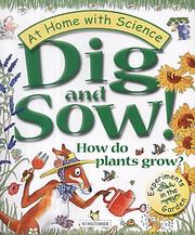 Cover of: Dig and Sow! (At Home with Science)