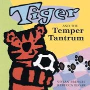 Cover of: Tiger and the temper tantrum
