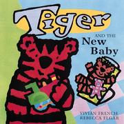 Cover of: Tiger and the new baby