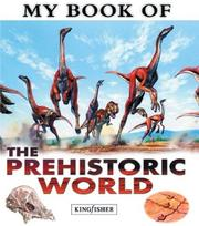 Cover of: My Book of The Prehistoric World (My Book of)
