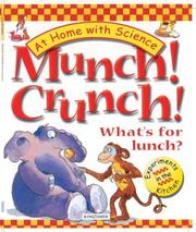 Cover of: Munch! Crunch! What's for Lunch?