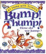 Cover of: Bump! Thump! How Do We Jump?