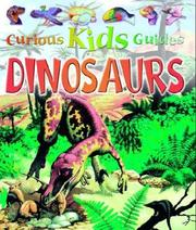 Cover of: Dinosaur (Curious Kids Guides) | Rod Theodorou