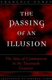 Cover of: The Passing of an Illusion | Francois Furet