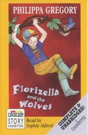 Cover of: Florizella and the wolves