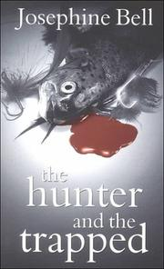 Cover of: The hunter and the trapped