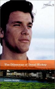 Cover of: The Dilemmas of Donal Hickey | Jeanette Murphy