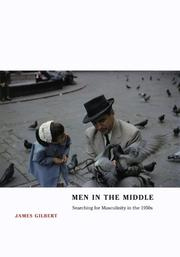 Cover of: Men in the Middle | James Gilbert