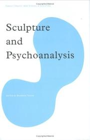 Cover of: Sculpture And Psychoanalysis (Subject/Object--New Studies in Sculpture) (Subject/Object--New Studies in Sculpture) (Subject/Object--New Studies in Sculpture)