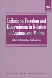 Cover of: Leibniz on freedom and determinism in relation to Aquinas and Molina