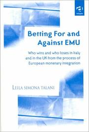 Cover of: Betting for and against EMU: who wins and who loses in Italy and in the UK from the process of European monetary integration