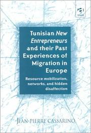 Cover of: Tunisian new entrepreneurs and their past experiences of migration in Europe | Jean-Pierre Cassarino