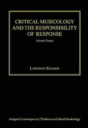 Cover of: Critical musicology and the responsibility of response