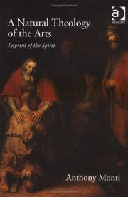 Cover of: A Natural Theology of the Arts | Anthony Monti